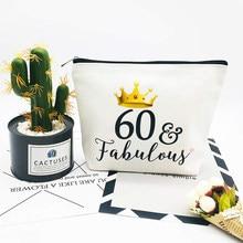 60 & fabuloso lona maquiagem saco cosmético mãe avó 60th 60 anos de idade sessenta aniversário festa presente decoração suprimentos