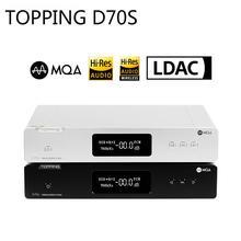 TOPPING D70S MQA Decoder 2*AK4497 Bluetooth 5.0 32Bit/768K DSD512 Hi Res Hifi Music DAC with Remote Control