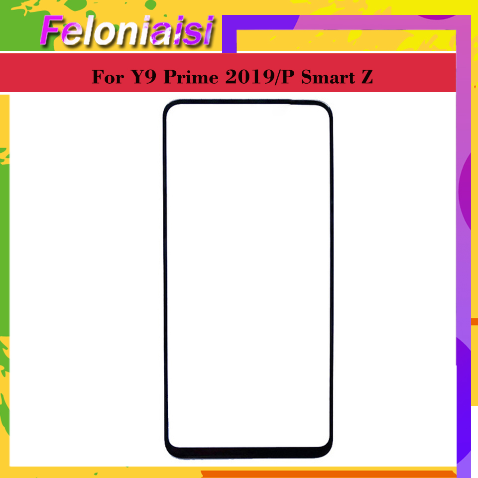 Touch Screen For Huawei Y9 Prime 2019 Touch Panel Front Outer Glass Lens Touchscreen P Smart Z LCD Glass Replacement