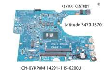 CN-0YKP8M 0YKP8M YKP8M для Dell Latitude 3470 3570 материнская плата для ноутбука 14291-1 PWB:51VP4 W/ SR2EY i5-6200U CPU 100% протестированная работа