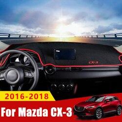Dla MAZDA CX-3 CX3 CX 3 2015 2016 2017 2018 2019 samochodów pokrywa deski rozdzielczej mata na deskę rozdzielczą podkładka przeciwsłoneczna panel instrumentów dywan akcesoria