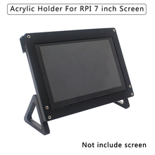 7 дюймов ЖК-дисплей Дисплей сенсорный Экран Корпус кронштейн для Raspberry Pi 4/3B +/3B акриловый держатель для 7 дюймов Raspberry Pi ЖК-дисплей 1024*600