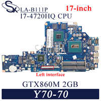 KEFU-placa base LA-B111P para ordenador portátil Lenovo Y70-70, placa base original de 17 pulgadas, I7-4720HQ/4710HQ, GTX860M-2GB