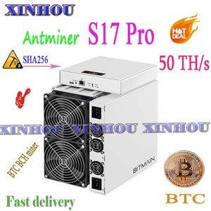 BTC Mineiro AntMiner BCH S17 Pro 50T SHA256 asic miner better Than Z11 S17e S9 T17 T15 B7 Ebit E12 E9i whatsminer M20S M3 T3 T2T