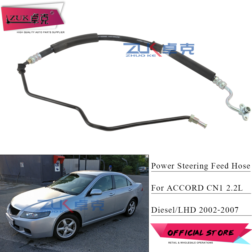 ZUK For HONDA ACCORD VII MK7 CN1 CN2 2.2L i CTDi Diesel 2002 2008 Left Hand Drive Power Steering Feed Hose OEM:53173 SEF G02-in Power Steering Pumps & Parts from Automobiles & Motorcycles