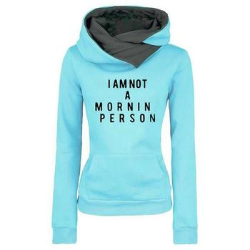 Lapel Hooded I'm Not A Mornin Person Letters Print Hoodies For Women Hoodies Women Tops Kawaii Sweatshirt Femmes Hoody Plus Size image