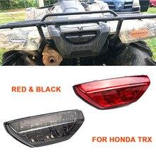 Feu arrière de quad pour Honda TRX 250 300 400 500 Rancher Foreman Rubicon Recon 250EX 700-2006 2014 2010 2011 2012