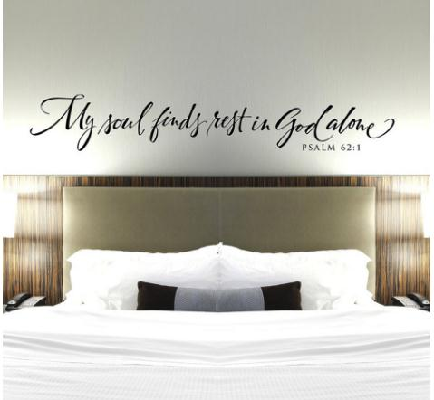 Christian Wall Decal My Soul Finds Rest In God Alone Bedroom Wall Decor - Psalms Vinyl Wall Sticker Bible Verse Quote G393
