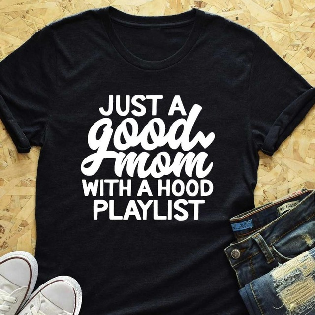 Just a Good Mom with Hood Playlist T-shirt Mother Day Gift Funny Slogan Women Fashion Shirt image