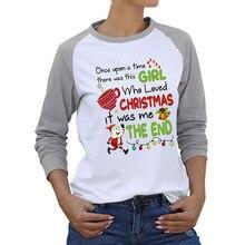 Érase una vez una chica que adoraba la Navidad era yo el final Raglan camiseta Vogue mujeres camisas señora Estilo Vintage