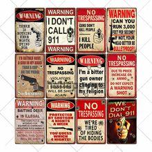 Vintage arma placa de advertência retro metal estanho sinais não invadir cartaz café bar pub clube decoração para casa 20x30cm