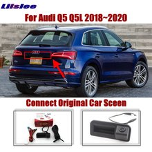 Liislee Car For Audi Q5 Q5L 2018~2020 Original Screen Upgrade Reverse Dynamic Trajectory Parking Image Rear Camera Trunk Handle