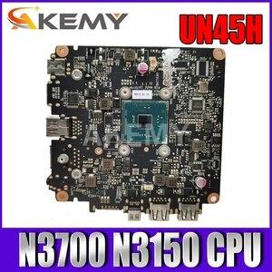 ¡Akemy nuevo! UN45H placa base para Asus VivoMini UN45H UN45 Mini Vivo de la computadora de la PC Mianboard W/ N3700 N3150 CPU