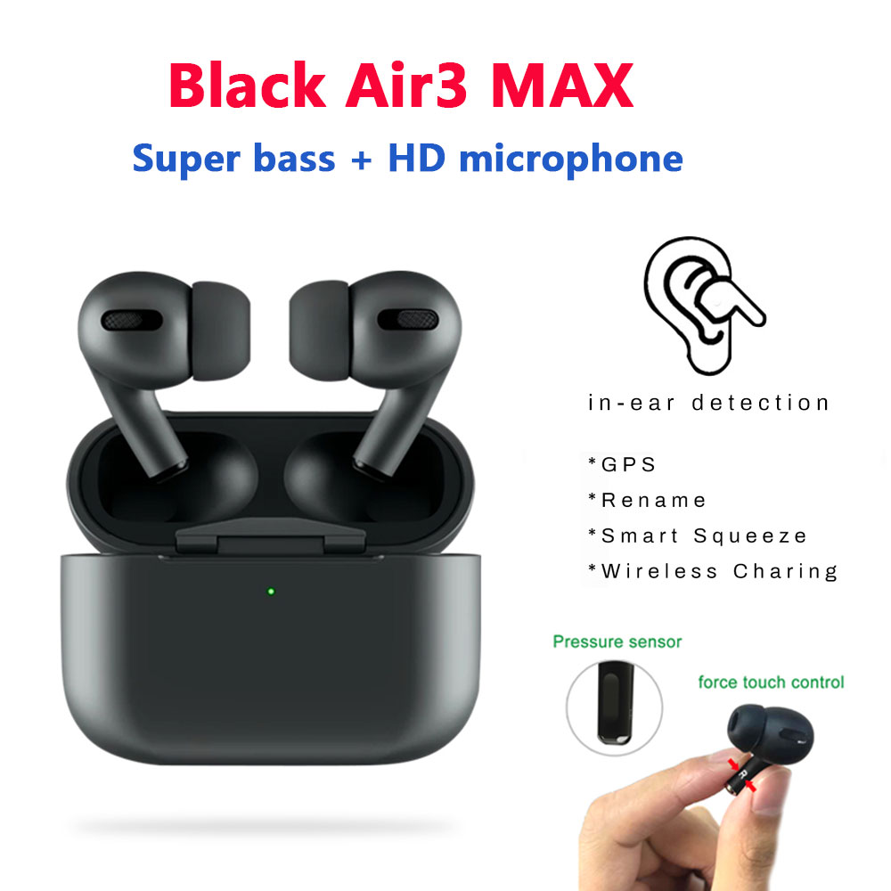 New Black Air3 Max TWS Wireless Bluetooth Earphone in ear Earbuds Pressure Sensor PK H1 Chip i9000 tws i90000 Max i900000 Pro|Bluetooth Earphones & Headphones| - AliExpress
