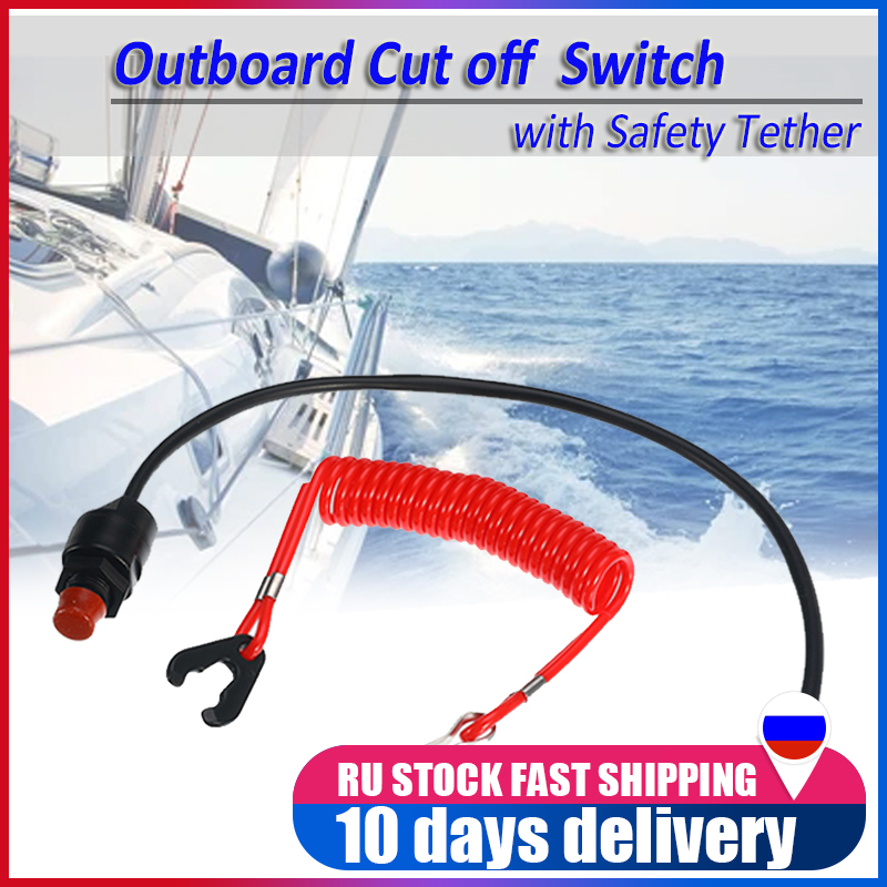 Universal Boat Motor Engine Emergency Kill Stop Switch Outboard Cut Off Switch With Safety Tether Lanyard For Yamaha /Tohatsu
