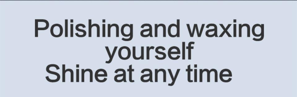 Polishing and waxing yourself