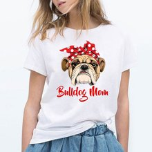 Funny Bulldog Mom T Shirt Women Graphic Casual T-shirt Femme Summer Short Sleeve Tshirt White Vintage Hipster Tee Shirts Tops(China)