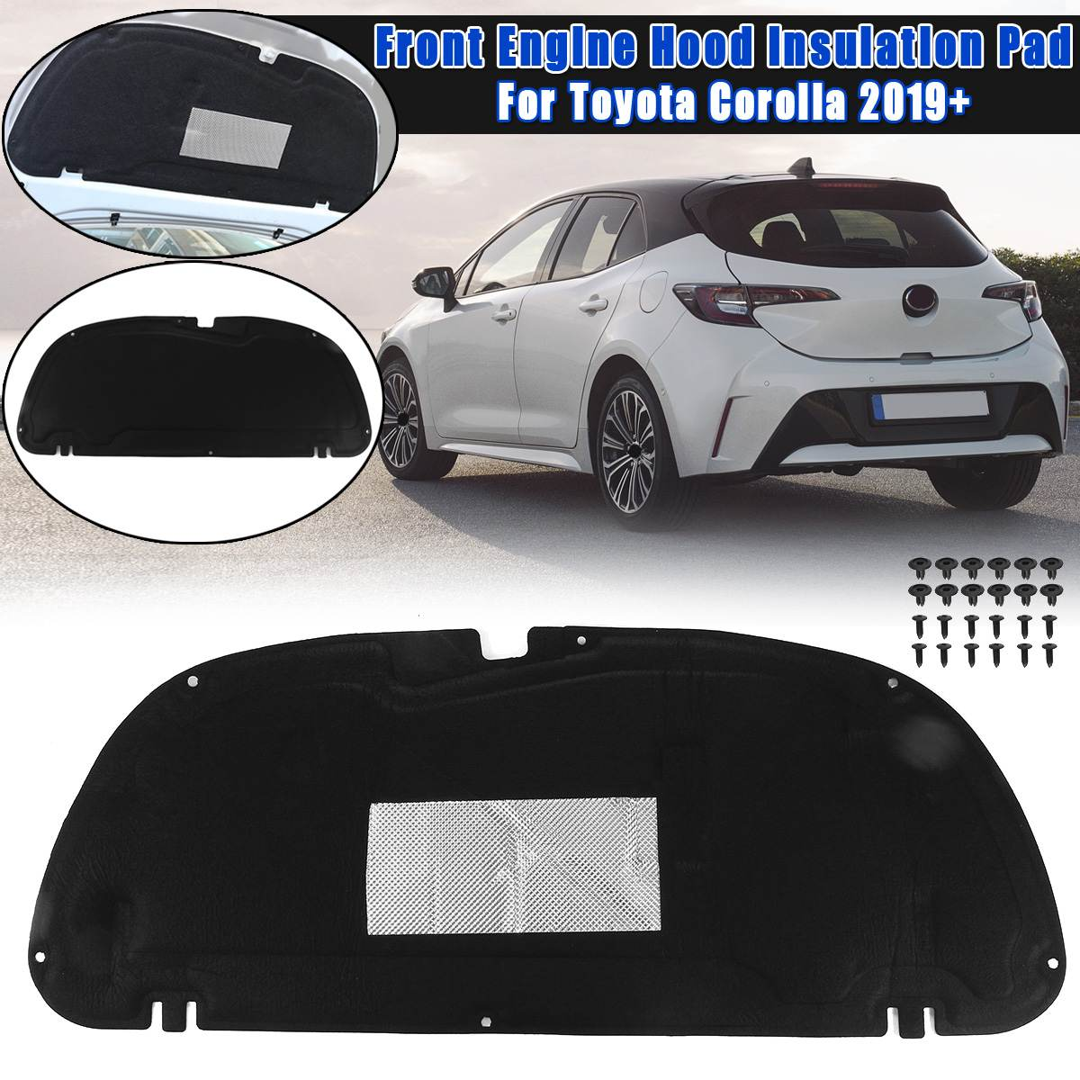 1PCS Car Hood Engine Sound Insulation Pad Cover thermal Heat Insulation Pad Mat Fits For Toyota Corolla 2019+ car accessories