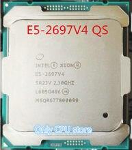 Intel – Xeon E5 2697 V4 QS version 2,30 GHZ 18 cœurs 45 mo E5 2697 V4 145W, livraison gratuite