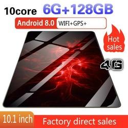 Планшет 10,1 дюйма с 6 ГБ + 128 ГБ 1280*800 IPS экраном дешевые планшеты Android8.0 Восьмиядерный две sim-карты 4G Телефонный звонок Wifi планшеты