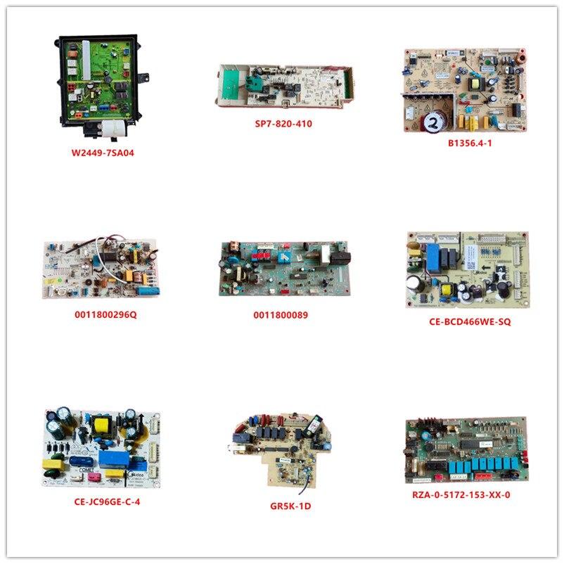 W2449-7SA04 W2449-7EU04 B1356.4-1 0011800296Q 0011800089 CE-BCD466WE-SQ/JC96GE-C-4 GR5K-1D SP7-820-410 RZA-0-5172-153-XX-0 Used