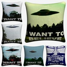 I Want To Believe X File TV Play Decorative Linen Cushion Cover 45x45cm Pillowcase For Sofa Home Decor Pillow Case Almofada(China)