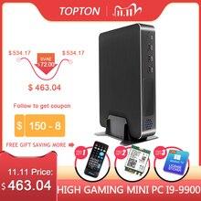 Topton mini computador de jogo, mini pc para jogos, Corei9 9900 i7 9700 gtx i5 9400F 4gb gddr6 2 * ddr4 windows, mini pc m.2 nvme 2 * hdmi2.0 ac