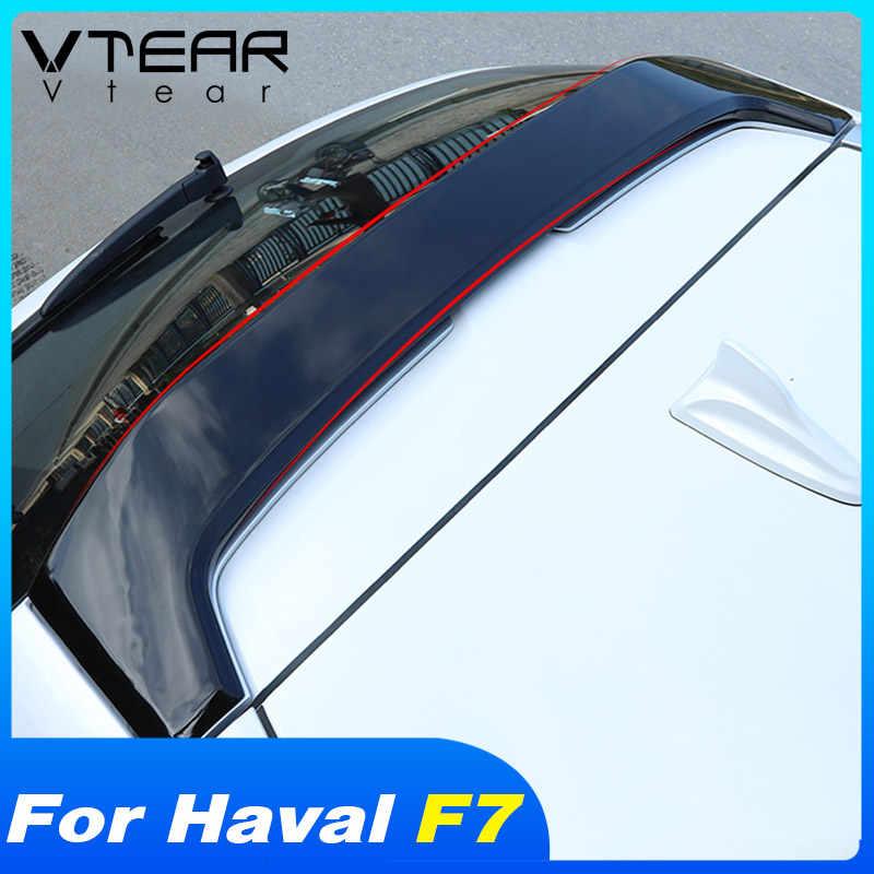 Vtear Voor Haval F7 F7X Spoiler Achter Dak Spoilers Vleugel Auto Exterieur Kofferbak Auto-Styling Decoratie Onderdelen Accessoires 2019