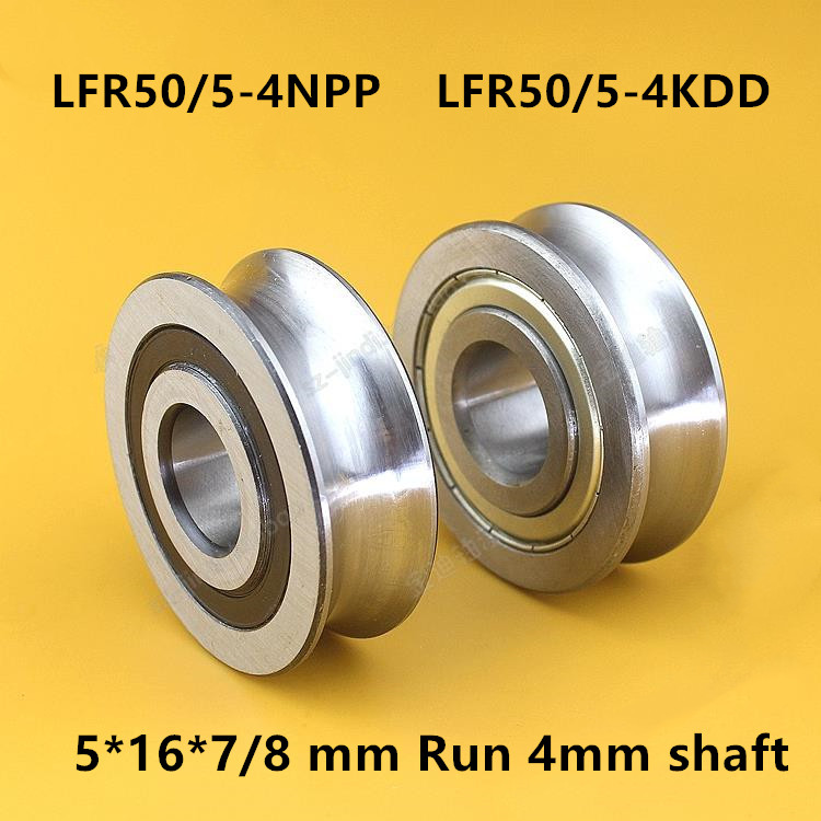 20pcs/100pcs LFR50/5-4NPP LFR50/5-4KDD 5x16x7 U Groove Pulley Track Roller Bearing LFR50/5-4 ZZ -2RS  5*16*7/8 Mm Run 4mm Shaft