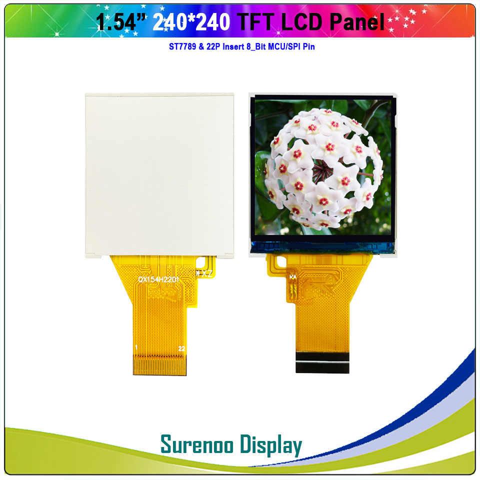 """1.54 """"بوصة 240*240 المسلسل SPI / 8_Bit MCU TFT وحدة عرض LCD لوحة الشاشة LCM البناء في ST7789 سائق"""