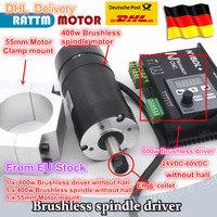 DE.EU.RU free VAT Brushless 400W CNC Spindle Motor 48VDC ER8 & 600W Brushless Motor Driver Without Hall & 55mm motor Mount Clamp