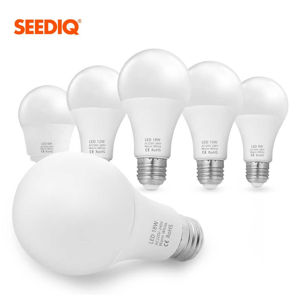 Lampu LED E27 3W 6W 9W 12W 15W 18W LED Lampu 220 V 240 V E14 LED Light Bulb untuk Meja Meja Rumah Lampu Pencahayaan Dalam Ruangan Bombilla LED