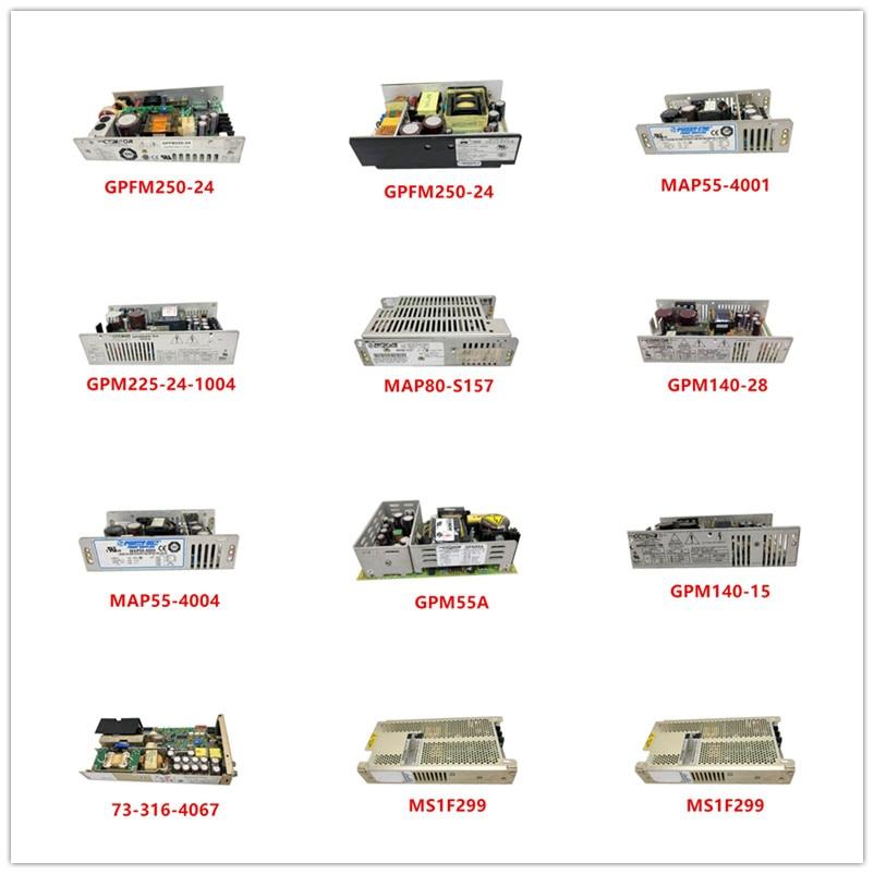 GPFM250-24  UP1001D-12 MAP55-4001 GPM225-24-1004 MAP80-S157 GPM140-28  MAP55-4004  GPM55A  GPM140-15  73-316-4067 MS1F299 Used