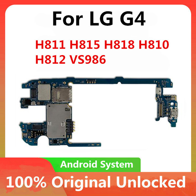 Factory Unlock Motherboard For LG G4 H815 32GB Original Mainboard Android OS For LG G4 H811 H818 H810 H812 Motherboard mainboard