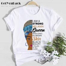 Camiseta con estampado de I Am Strong para mujer, camiseta de reina de melanina que ama mi piel marrón, belleza negra, viene en todos los tonos, Tops de Black Lives Matter