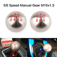 цена на 5/6 Speed Manual Gear M10x1.5 Shift Knob Ball Shifter Lever Handle Thread For Honda/Civic/Fit/City FD2 FN2 EP3 CRV