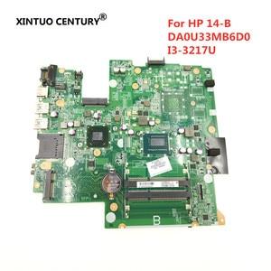 Материнская плата DA0U33MB6D0 для ноутбука HP 14-B с i3-3217U CPU DDR3 HM77 698492-501 100% рабочий