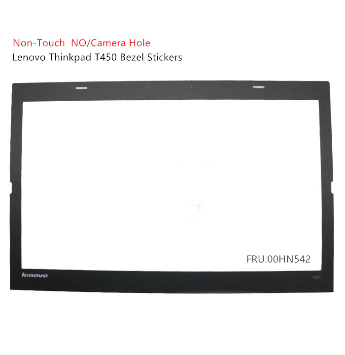 New For Lenovo ThinkPad T450 LCD Bezel Cover Case Sticker 00HN542  No-touch