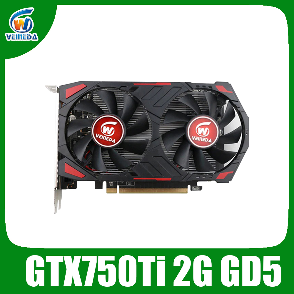 Veineda Graphics Card Original GPU Gtx 750 Ti 2GB 128Bit GDDR5 PC Desktop Video Cards  For NVIDIA Geforce Games