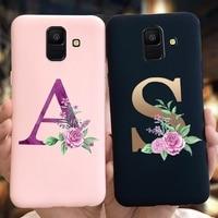 Flor de letras caso para Samsung A6 2018 cubierta 6 A600F suave de silicona TPU caso de teléfono para Samsung Galaxy A6 Plus 2018 A605F Funda