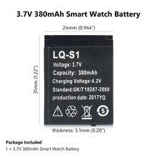 قطعة واحدة قابلة للشحن 380mAh LQ-S1 ليثيوم بوليمر ليثيوم أيون بطارية SmartWatch بطاريات ل DZ09 QW09 W8 A1 V8 X6 ساعة ذكية