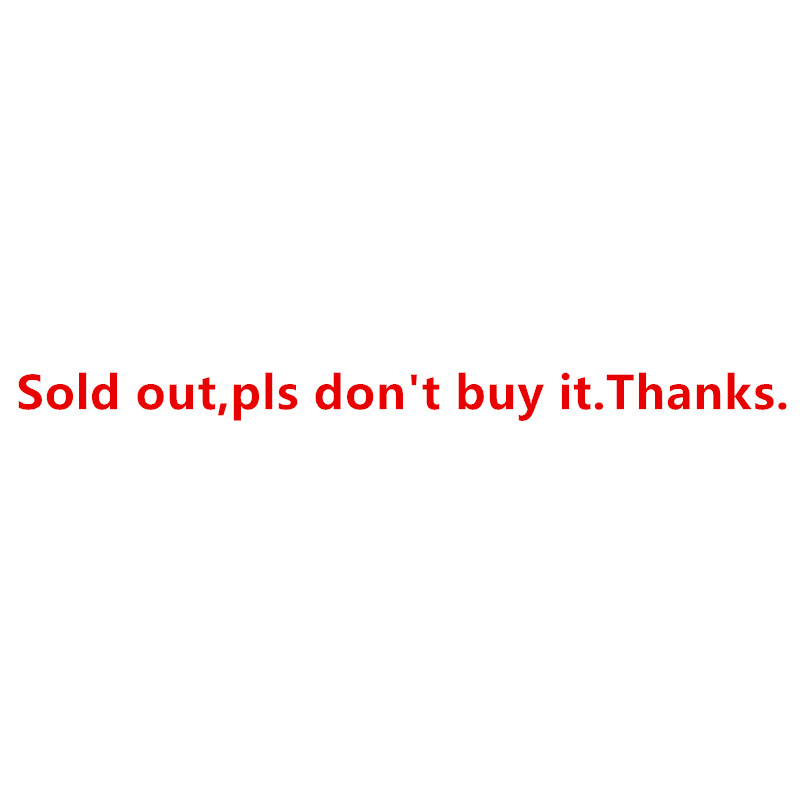 Sold Out,pls Don't Buy.Thanks.