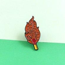 Conjunto de moda he world on fire Match, alfileres de llama esmaltados, insignias, broche de llama, solapa, pin, Camisa vaquera, regalo de joyería Punk