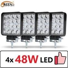 OKEEN 4pcs รถยนต์ LED BAR Worklight 48W Offroad Work Light 12V ไฟ LED ภายใน 4x4 LED รถแทรกเตอร์ไฟหน้า Spotlight สำหรับรถบรรทุก ATV