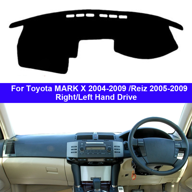 Car Dashboard Cover Dash Mat Carpet Cape For Toyota MARK X 2004 - 2009 Reiz 2005 - 2009  Auto Sun Shade Anti-Sun UV Anti-dirty