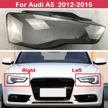 All new Front headlights transparent headlights glass lamp shade shell lamp cover For Audi A5 2012-2015