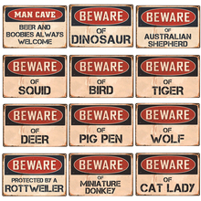 Beware Metal Plate Plaque Metal Tin Sign Decorative Warning Signs Danger Sign for Man