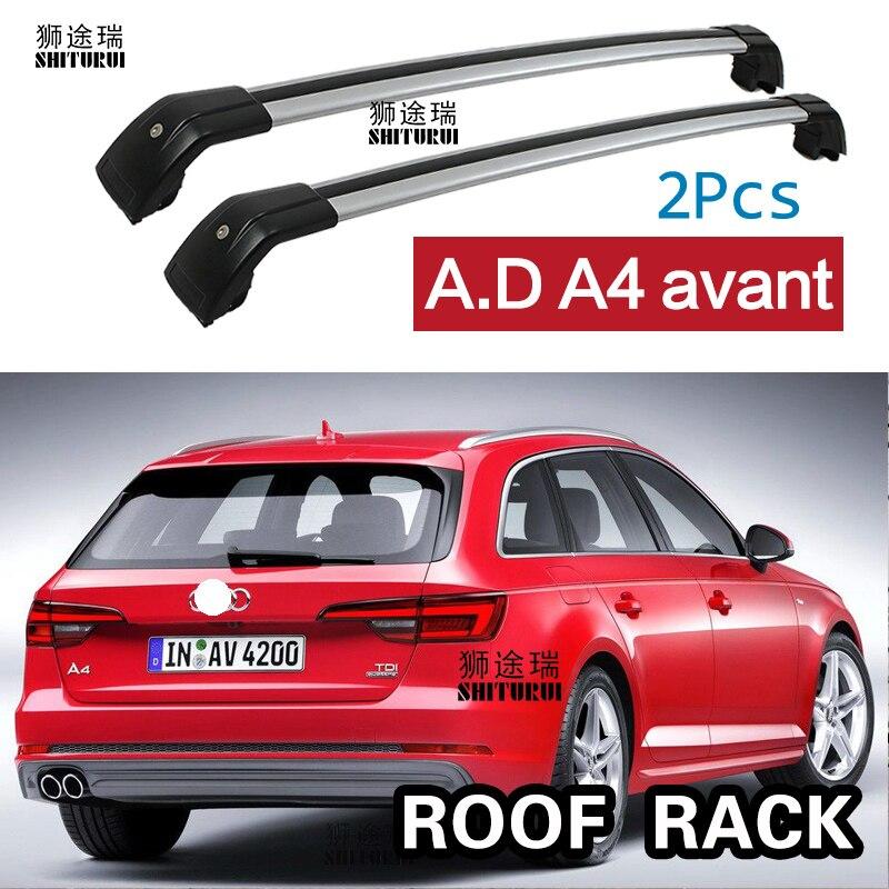 shiturui 2pcs roof bars for audi a4 avant 8w5 b9 2015 2019 aluminum alloy side bars cross rails roof rack luggage carrier