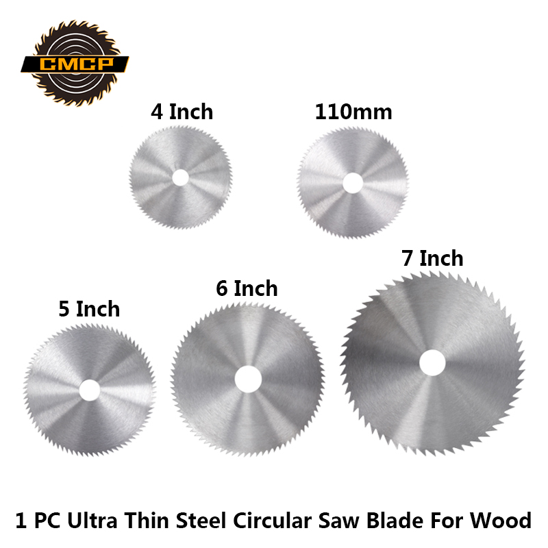 CMCP 4-7Inch Ultra Thin Steel Circular Saw Blade For Wood Bore Diameter 16/20/25mm Cutting Disc For Rotary Tools Cutting Wheel