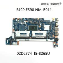 E490 E590 02DL774 Para Lenovo Thinkpad Laptop Motherboard FE490 FE590 FE480 NM-B911 W/ SREJQ i5-8265U HD620 100% testado trabalho